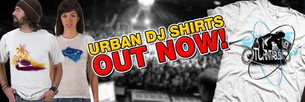 Urban DJ T-Shirts Launched!