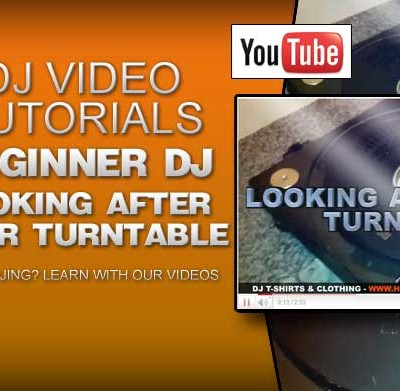 How to DJ: Looking After Your Turntable