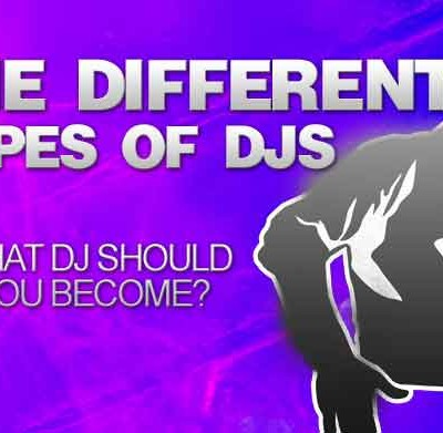 The Different Types Of DJs