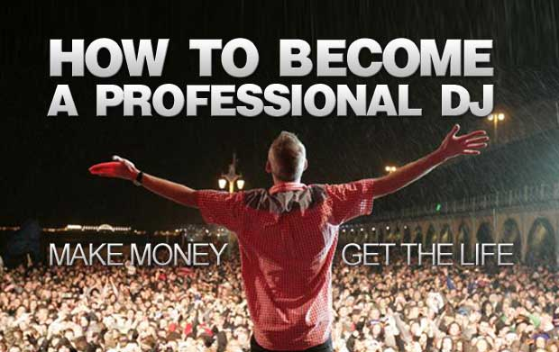 how-to-become-a-professional-dj