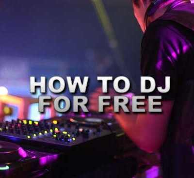 How to DJ for Free