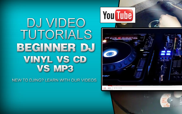 Beginner DJ Tutorial: Vinyl Vs CD Vs MP3