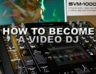 how-to-become-a-video-dj-small