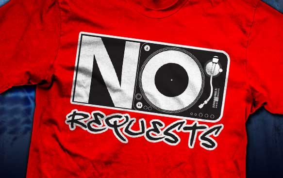 No Requests Shirt Best Seller
