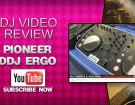 pioneer-ddj-ergo-video-review-small