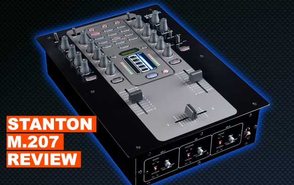 Stanton M.207 2 Channel Mixer Review