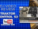 traktor-kontrol-s2-review