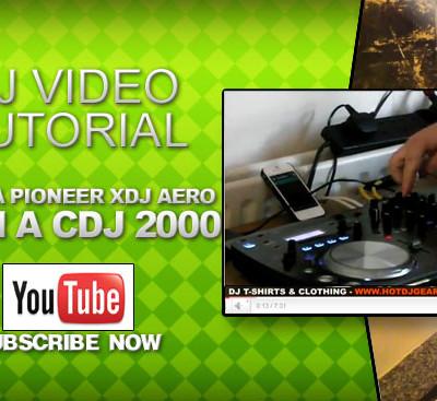 Using A Pioneer XDJ Aero with a Pioneer CDJ 2000