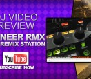 pioneer-rmx-1000-remix-station-demo-review