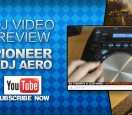 pioneer-xdj-aero-wireless-video-review-controller-dj