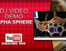 alpha-sphere-video-demonstration-dj