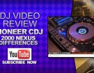 pioneer-cdj-2000-nexus-review-differences-video