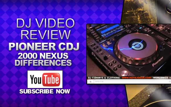 Pioneer CDJ 2000 Nexus Video Review &amp; Differences