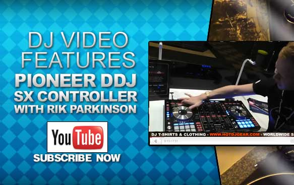 Rik Parkinson Pioneer DDJ-SX Controller Feature Look Video