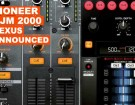 pioneer-djm-2000-nexus-exclusive-announced