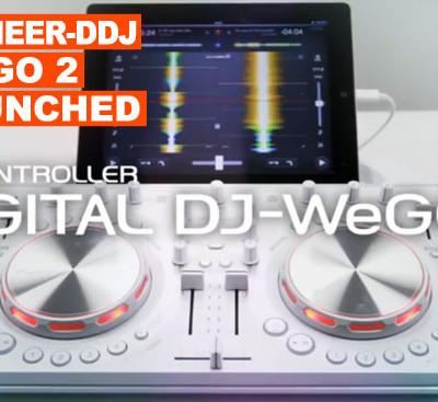Pioneer DDJ Wego 2 Launched