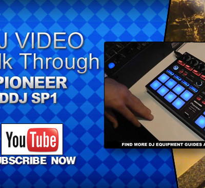 Pioneer DDJ SP1 Video Walk Through
