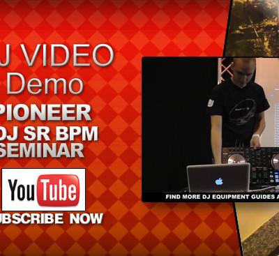Pioneer DDJ-SR Seminar BPM Video