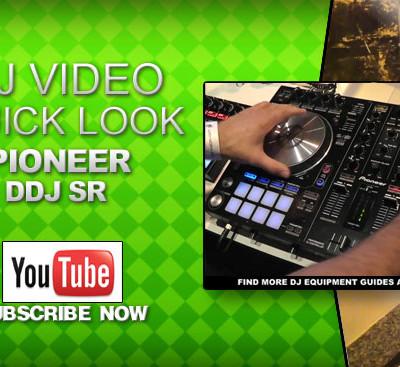 Exclusive Pioneer DDJ SR Quick Look Video