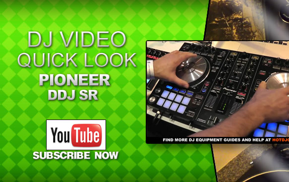 pioneer-ddj-sr-video-quick-look