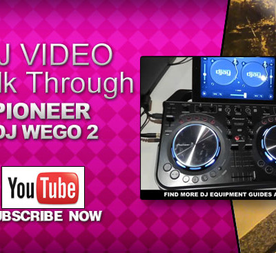 Pioneer DDJ Wego 2 Walk Through Video