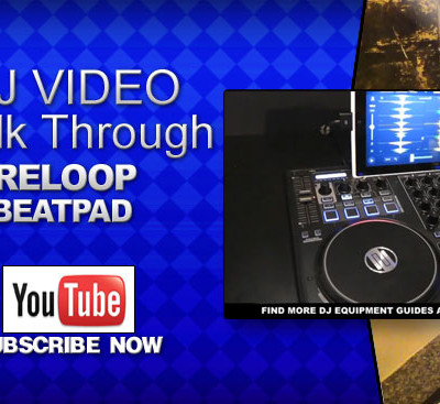 Reloop Beatpad Walk Through Video