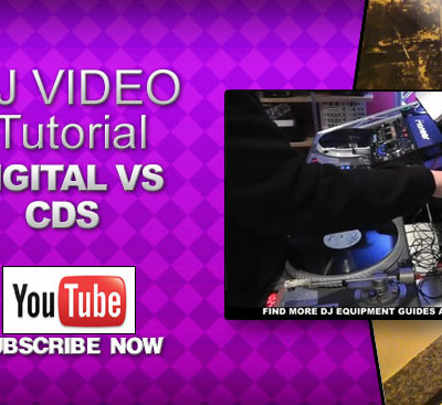 Beginner DJ Video: Digital Vs CDs – What To Use