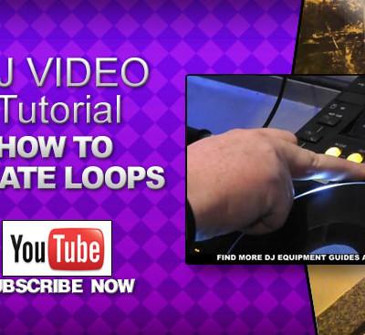 Beginner DJ Video: How To Create Loops