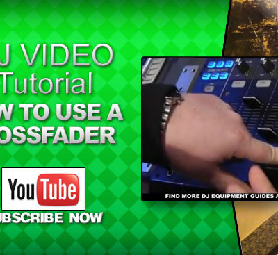 How To Use A Crossfader DJ Video Tutorial