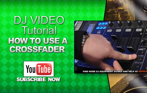 how-to-use-a-crossfader-tutorial-video