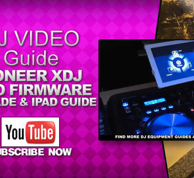 Pioneer XDJ Aero Firmware Upgrade & Ipad Guide
