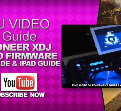 Pioneer XDJ Aero Firmware Upgrade & Ipad Guide
