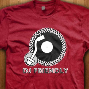 DJ-Friendly-Shirt