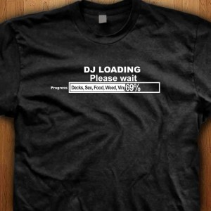 DJ-Loading-Shirt