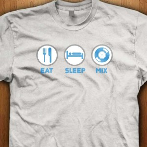 Eat-Sleep-Mix-Again-Shirt