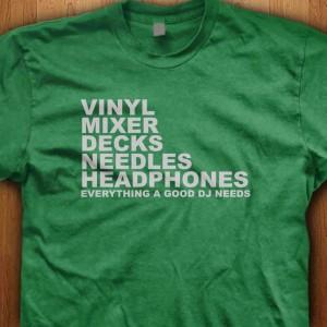 Everything-A-Good-DJ-Needs-Shirt
