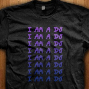 I-Am-A-DJ-Shirt