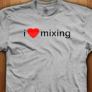 I-Love-Mixing-Shirt