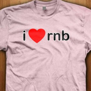 I-Love-RNB-Shirt