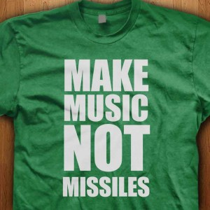 Make-Music-Not-Missiles-Shirt