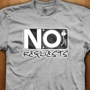 No-Requests-Turntable-Shirt