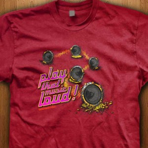 Play-That-Music-Loud-Shirt
