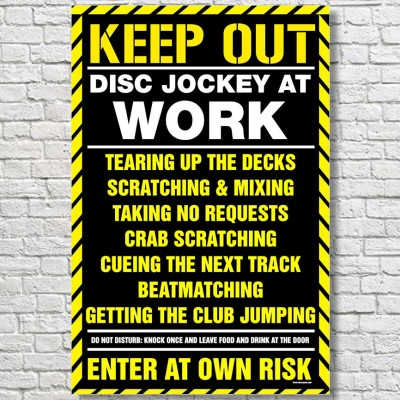 Keep-Out-DJ-At-Work-Large-Poster