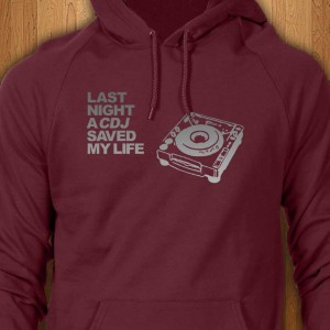 Last-Night-A-CDJ-Saved-My-Life-Hoodie